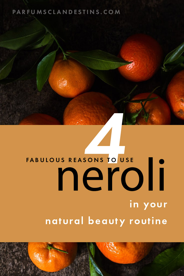 4 Benefits of Neroli in Skincare
