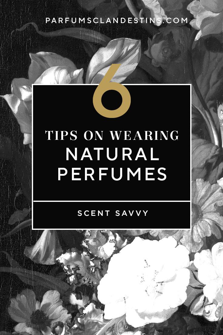 6 Tips on Wearing Natural Botanical Perfumes