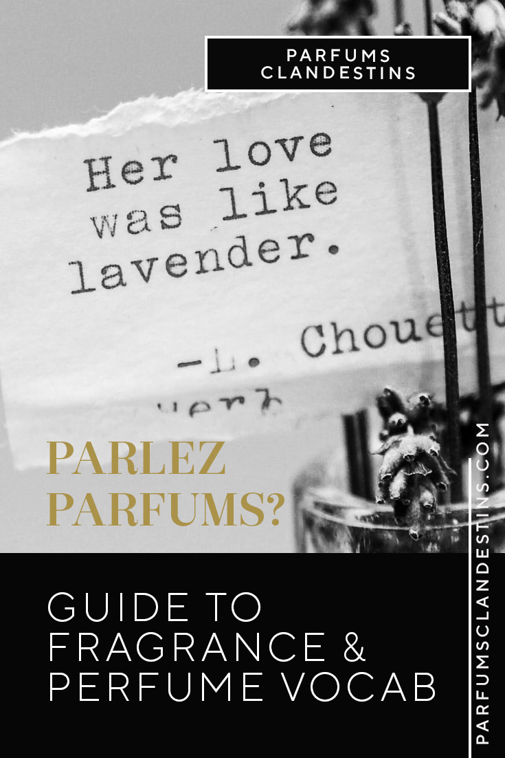 Fragrance and Perfume Vocabulary - a guide