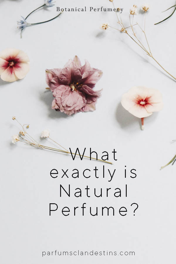 What is natural perfume and is it better anyway?