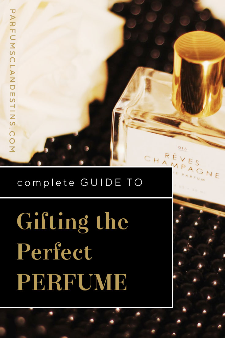 Guide to gifting the perfect perfume present